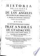 Historia de la Santa Provincia de los Angeles de la regvlar observancia