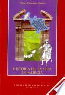 Historia de la seda en Murcia