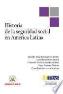 Historia de la Seguridad Social en América Latina