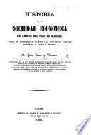 Historia de la Sociedad Economica de Amigos del Pais de Madrid. Entregas 1-40