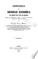 Historia de la Sociedad Económica de Amigos del País de Madrid...