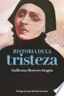 HISTORIA DE LA TRISTEZA