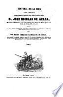 Historia de la vida civil y política del célebre diplomático y distinguido literato español el magnífico caballero D. José Nicolás de Azara, 1