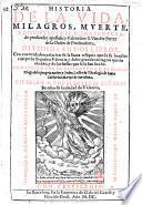 Historia de la vida, milagros, muerte ... de S. Vincente Ferrer