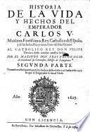 Historia de la vida y hechos del Emperador Carlos V, etc