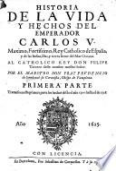Historia de la Vida y Hechos del Emperador Carlos V., etc