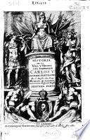 Historia de la vida y hechos del emperador Carlos V ...