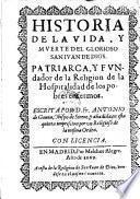 Historia de la vida y muerte de S. Juan de Dios, fundados del orden de la hospitalidad anadida por Augustin de Victoria. 7. impression