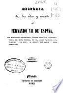 Historia de la vida y reinado de Fernando VII de España: (462 p.)