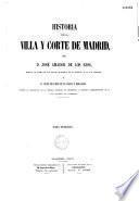 Historia de la Villa y Corte de Madrid...