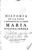 Historia de la Virgen Maria nuestra señora