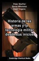 Historia de las armas y la tecnología militar desde sus inicios