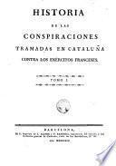 Historia de las conspiraciones tramadas en Cataluña contra los exércitos franceses, 1