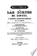 Historia de las Cortes de España, y exámen histórico-crítico de las mismas desde el casamiento de S. M. la reina Doña Isabel II. Libro de los diputados célebres