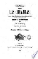Historia de las cruzadas y de las órdenes religiosas y militares a que dieron origen ..., 1