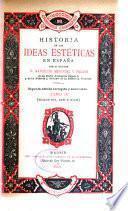 Historia de las ideas estéticas en España: Siglos XVI, XVII y XVIII