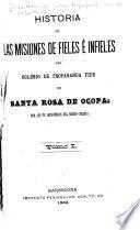 Historia de las misiones de fieles é infieles del Colegio de Propaganda Fide de Santa Rosa de Ocopa
