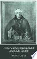 Historia de las misiones del Colegio de Chillán
