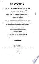 Historia de las naciones Bascas de una y otra parte del Pirineo septentrional
