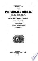 Historia de las Provincias Unidas del Río de la Plata