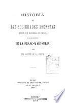 Historia de las sociedades secretas antiguas y modernas en España