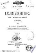 Historia de las Universidades, colegios y demás establecimentos de enseñanza en España