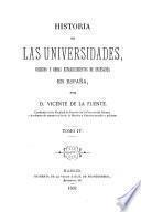 Historia de las universidades, colegios y demas establecimentos de enseñanza en España