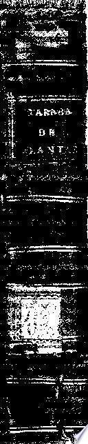 Historia de las yeruas, y plantas sacada de Dioscoride Anazarbeo y otros insignes autores, con los nombres griegos, latinos, y españoles