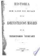 Historia de los 30 días de la administración Mijares en el territorio Yuruary