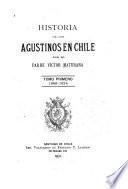 Historia de Los Agustinos en Chile