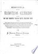 Historia de los framontanos celtiberos desde los mas remotos tiempos hasta nuestros dias