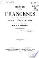 Historia de los franceses desde la época de los galos hasta nuestros días