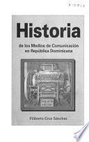Historia de los medios de comunicación en República Dominicana