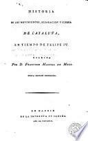 Historia de los movimientos, separación y guerra de Cataluña, en tiempo de Felipe IV