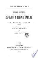 Historia de los movimientos, separación y guerra de Cataluña, en tiempos de Felipe IV