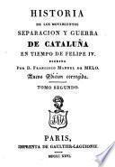 Historia de los Movimientos Separacion y Guerra de Cataluna
