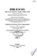 Historia de los Papas: t. 2, t. 4, t. 5, t. 6, t. 7, t. 8, t. 9, t. 10, t. 11
