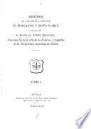 Historia de los reyes católicos C. Fernando y Doña Isabel