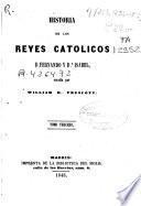 Historia de los Reyes Católicos, D. Fernando y Da Isabel