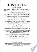Historia de los Seminarios Clericales escrita en italiano por --- traducida al español por Fr. Bernardo Agustin de Zamora C.C.