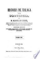 Historia de Malaga y su provincia. 2. ed. corr. aum
