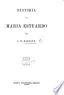Historia de Maria Estuardo