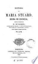 Historia de María Stuard, reina de Escocia