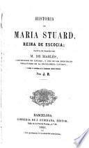 Historia de Maria Stuard, reina de Escocia