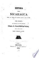 Historia de Nicaragua desde los tiempos más remotos hasta el año de 1852: Hasta el año de 1660