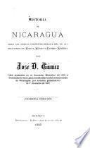 Historia de Nicaragua desde los tiempos prehistóricos hasta 1860