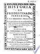 Historia de Predestinado peregrino y su hermano Precito