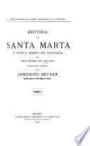 Historia de Santa Marta y Nuevo Reino de Granada