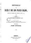 Historia de Suiza y de los Países Bajos, desde los tiempos más remotos hasta 1840