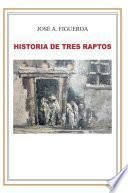 Historia de Tres Raptos